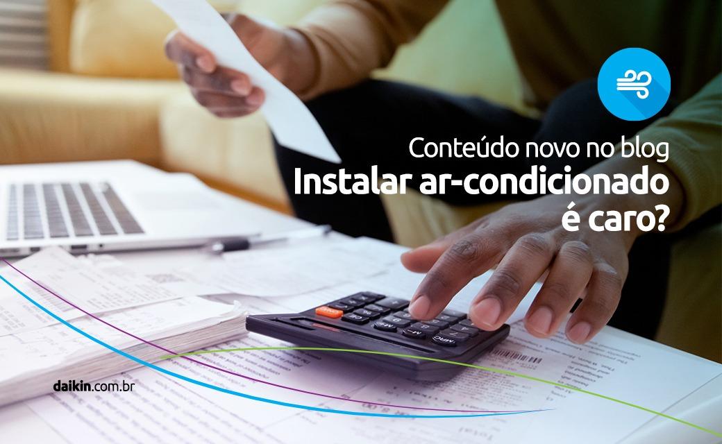 Instalar_ar-condicionado_é_caro?